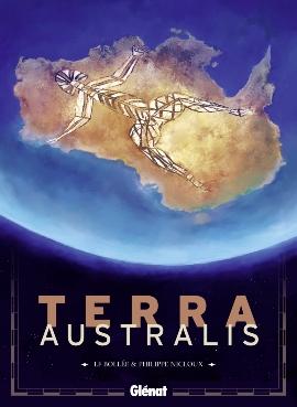 terra australis,australie,philippe nicloux,laurent-frédéric bollée.,bd,bande-dessinnée,glénat