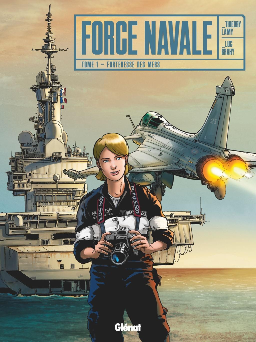 bd, Force navale, Forteresse des mers, marine nationale, immersion, Thierry Lamy, Luc Brahy, Glénat, porte-avions, charles-de-gaulle
