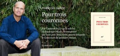 Francois-Garde.-Pour-trois-couronnes_int_carrousel_news.jpg