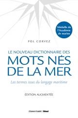 P CORVEZ 1 LE NOUVEAU DICTIONNAIRE DES MOTS NES DE LA MER.jpg