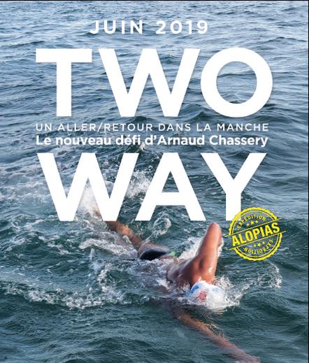 déi,natation,exploration,la manche,channel,two-way,arnaud chassery,défi