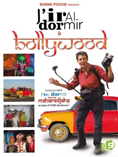 affiche-J-irai-dormir-a-Bollywood-2011-1.jpg