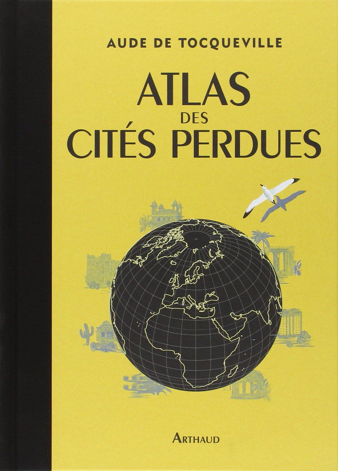 7775957691_l-atlas-des-cites-perdues-de-aude-de-tocqueville.jpg