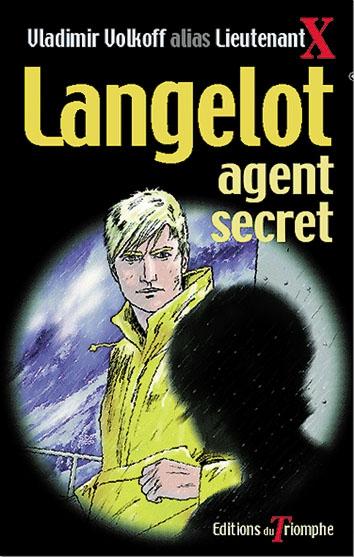 langelot, agent secret, snif, vladimir volkoff, lieutenant X, espionnage, aventure, bibliothèque verte