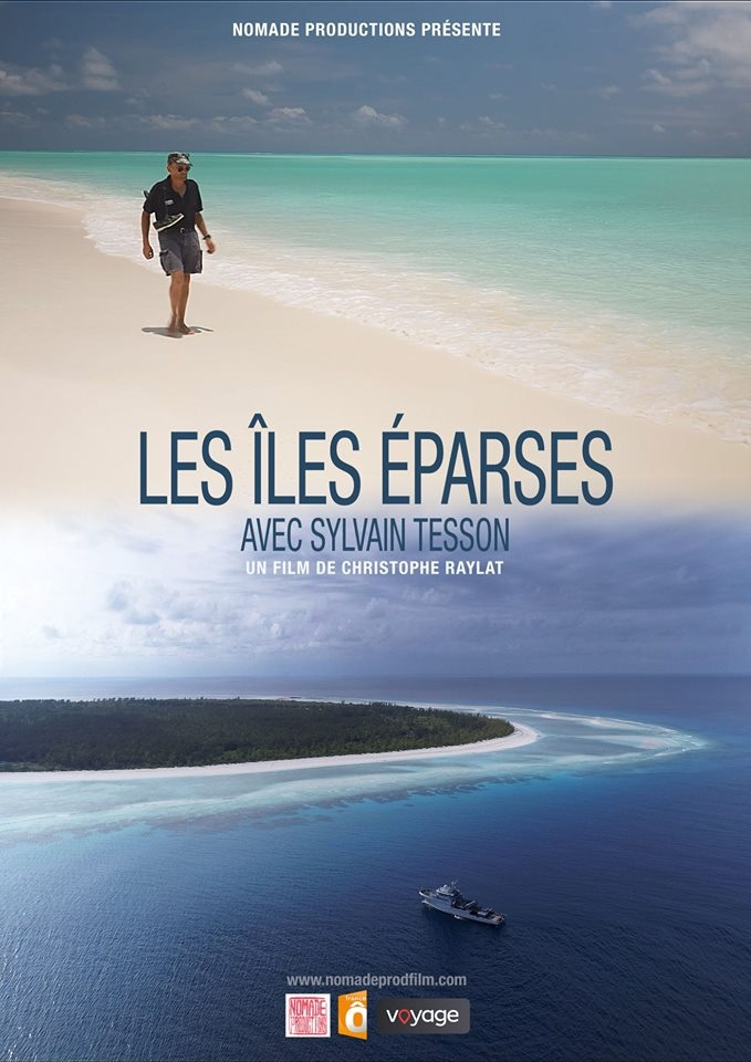 documentaire,france o,les îles éparses,sylvain tesson,embarquement,marine nationale,outre mer,taaf,tv,nomade production,christophe raylat,écrivain marine