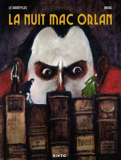 bdn briac,le gouefflec,mac orlan,pierre mac orlan,sixto éditions,la nuit mac orlan
