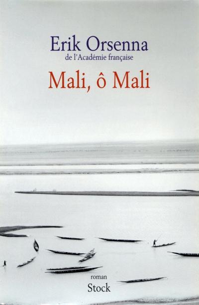 erik orsenna,madame bâ,afrique,mali,bamako,écrivain de marine,littérature