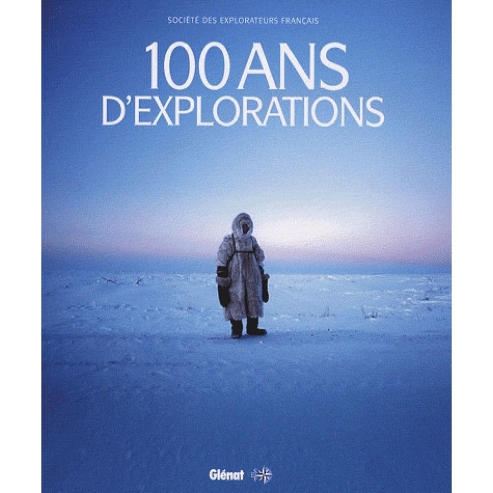 80 ans,société des explorateurs français,livre,100 ans,explorations