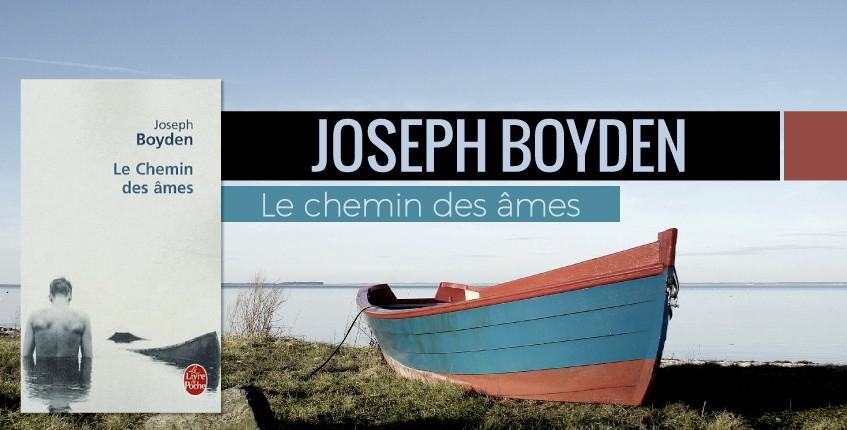 joseph-boyden-chemin-ames-roman.jpg