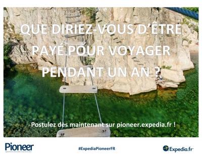 expedia pioneer,voyage,concours,job,rêve