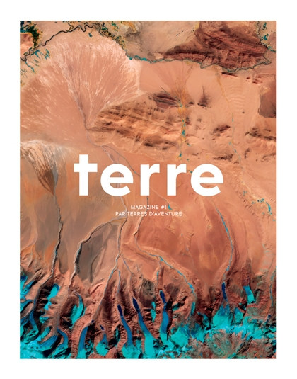 magazine,voyages,voyagiste,terres d'aventure,terres,valeurs,engagement,reportages,rencontres,portraits,portfolios